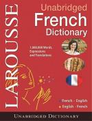 Larousse Unabridged French Dictionary [FRE]