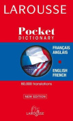 Larousse Pocket Dictionary/ Dictionairre Poche English-French