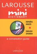 Larousse Mini Dictionary Espanol/Ingles English/Spanish