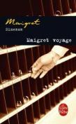 Maigret Voyage  [FRE]
