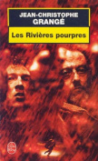 Rivieres Pourpres [FRE]
