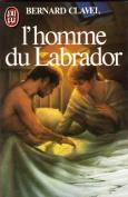 L' Homme Du Labrador  [FRE]