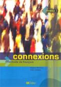 Connexions: Methode De Francais [FRE]