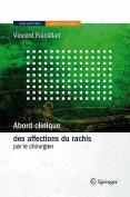 Abord Clinique Des Affections Du Rachis [FRE]