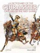 French Cuirassiers Officers, 1804-1815