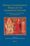 Parisian Confraternity Drama of the Fourteenth Century