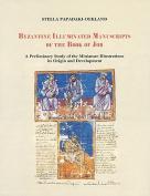 Byzantine Illuminated Manuscripts of the Book of Job