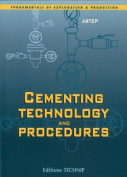 Cementing Technology and Procedures