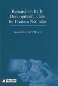 Research on Early Developmental Care for Preterm Neonates