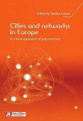 Cities and Networks in Europe