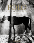 Polo: The Nomadic Tribe
