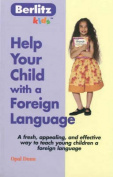 Help Your Child with a Foreign Language
