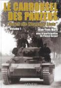 Le Carrousel Des Panzers. Volume 1 [FRE]