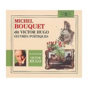 Michel Bouquet Dit Victor Hugo