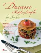Ducasse Made Simple