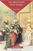 The Orientalists: Painter-travellers