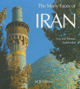 The Many Faces of Iran