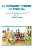 An Economic History of Ethiopia