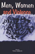 Men, Women and Violence