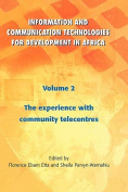 Information and Communication Technologies for Development in Africa