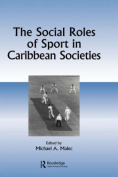 Social Roles of Sport in Caribbean Societies
