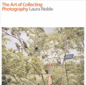 The Art of Collecting Photography
