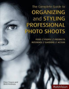 Complete Guide to Organizing and Styling Professional Photo Shoots