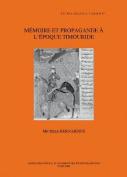 Memoire et Propagande a L'epoque Timouride  [FRE]