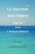 La Solution Anti-Stress