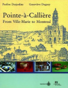 Pointe-A-Calliere from Ville-Marie to Montreal