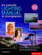 The Essential Lighting Manual for Photographers