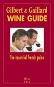 Gilbert and Gaillard Wine Guide