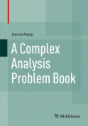 A Complex Analysis Problem Book