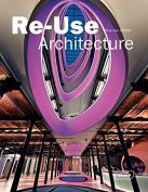 ReUse Architecture