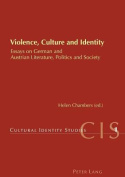 Violence, Culture and Identity