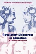 Regulatory Discourses in Education