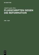Flugschriften Gegen Die Reformation (1518-1524) Herausgegeben in 2 Banden [GER]