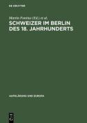 Schweizer Im Berlin Des 18. Jahrhunderts [GER]