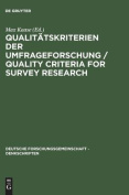 Qualitatskriterien Der Umfrageforschung / Quality Criteria for Survey Research [GER]
