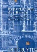 Repertorium Der Briefe Aus Dem Archiv Walter De Gruyter [GER]