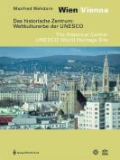 Wien / Vienna. Das Historische Zentrum