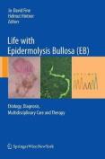 Life with Epidermolysis Bullosa (EB)