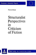 Structuralist Perspectives in Criticism of Fiction