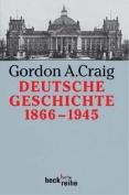 Deutsche Geschichte: 1866-1945