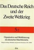 Organisation Und Mobiliserung DES Deutschen Ressourcen 1942-1945 [GER]