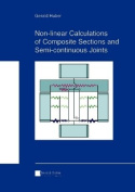 Non-linear Calculations of Composite Sections and Semi-continuous Joints