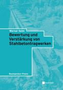 Bewertung und Verstarkung Von Stahlbetontragwerken  [GER]