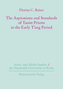 The Aspirations and Standards of Taoist Priests in the Early T'Ang Period