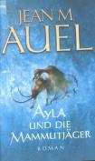 Ayla Und die Mammutjager [GER]