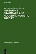 Reference Grammars and Modern Linguistic Theory
